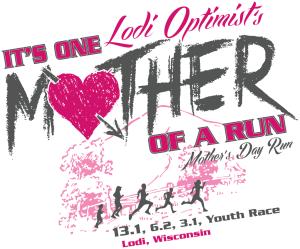 Lodi Mother's Day  Half Marathon, 10K & 5K Logo, Lodi WI